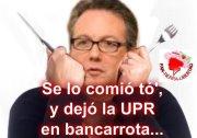 No mutilen lo que quieren salvar – O es que Usan la UPR Para Destruir a Todo PR?